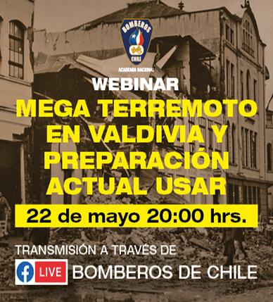"""Webinar: """"Mega Terremoto en Valdivia y preparación actual USAR"""""""